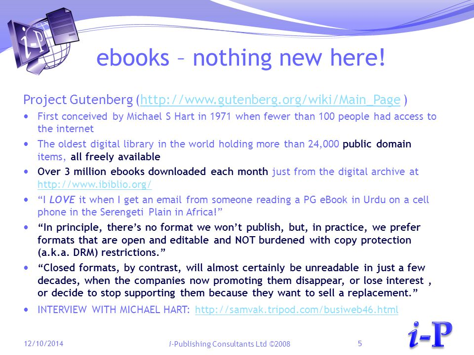 i-Publishing Consultants Ltd ©2008 ebooks – nothing new here.