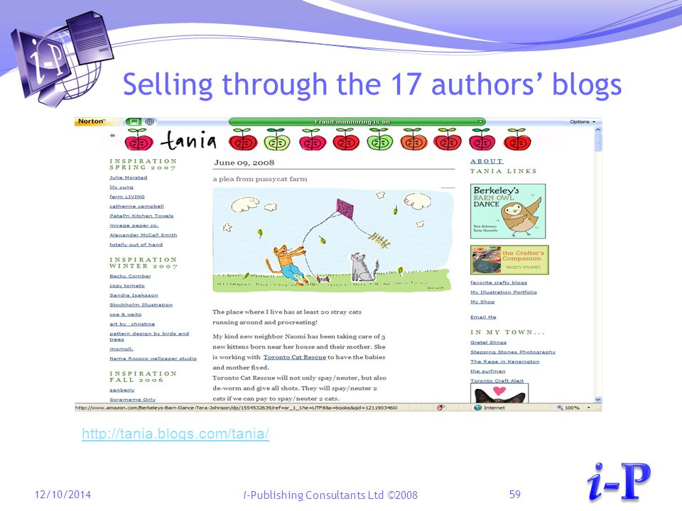 i-Publishing Consultants Ltd ©2008 Selling through the 17 authors' blogs 12/10/201459 http://tania.blogs.com/tania/