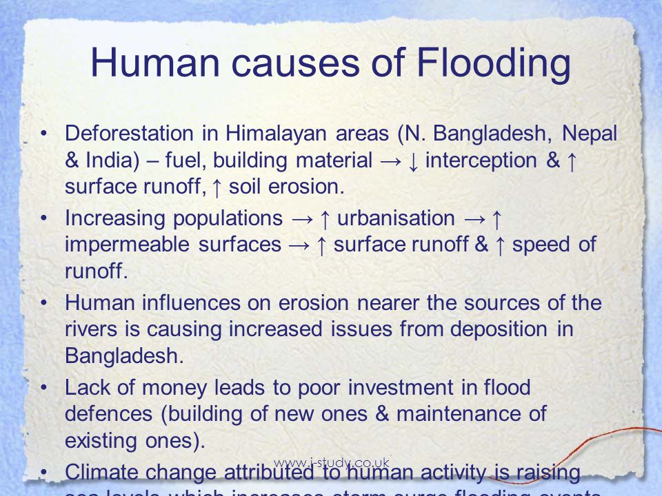 Physical causes of flooding Monsoon rains – wet season (May-Sep).