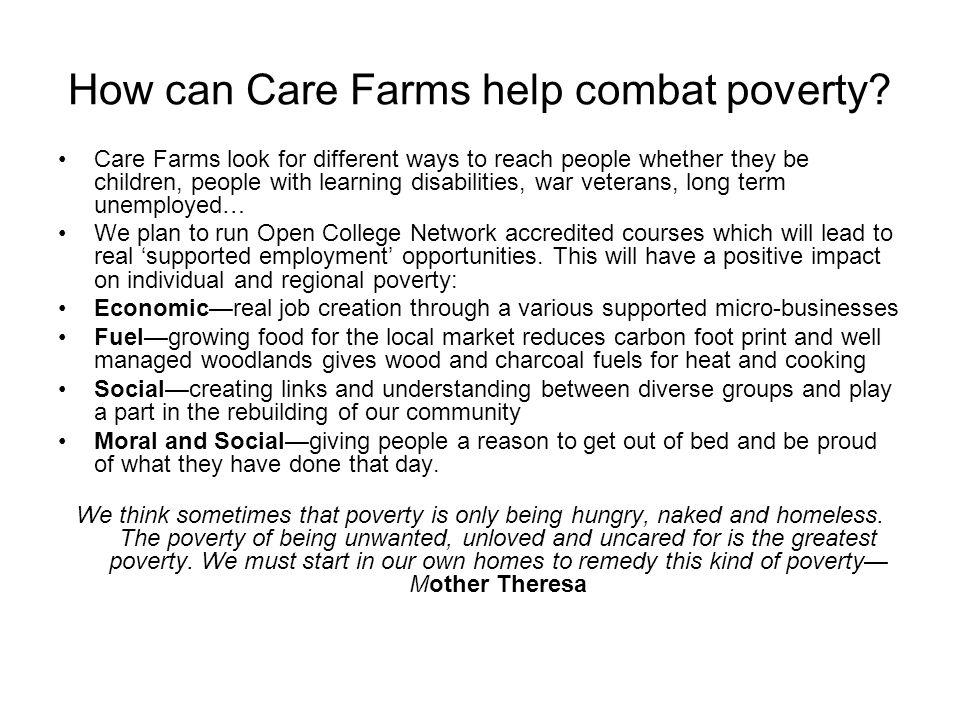 How can Care Farms help combat poverty? Care Farms look for different ways to reach people whether they be children, people with learning disabilities
