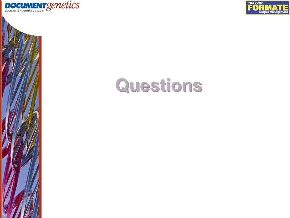 Output Management Questions
