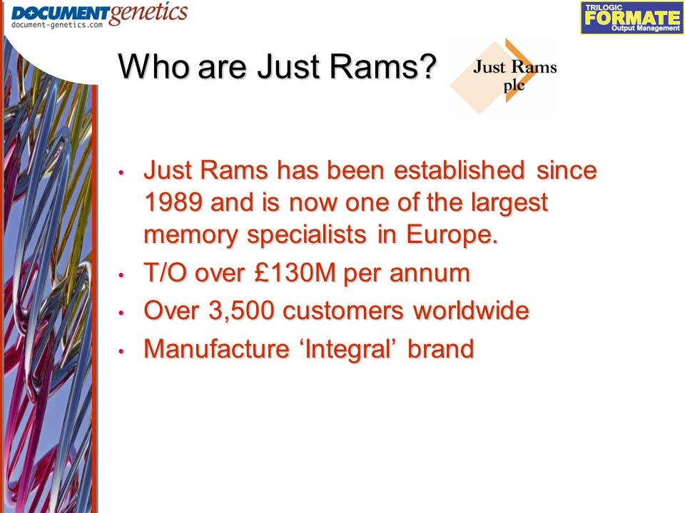 Output Management Who are Just Rams.