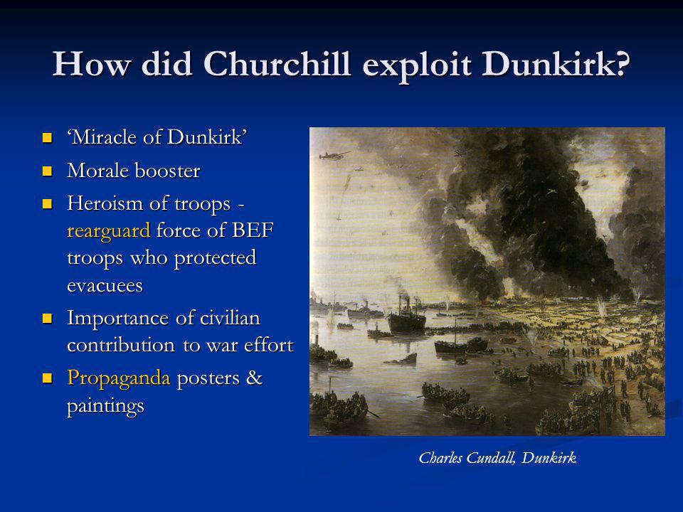 How did Churchill exploit Dunkirk.