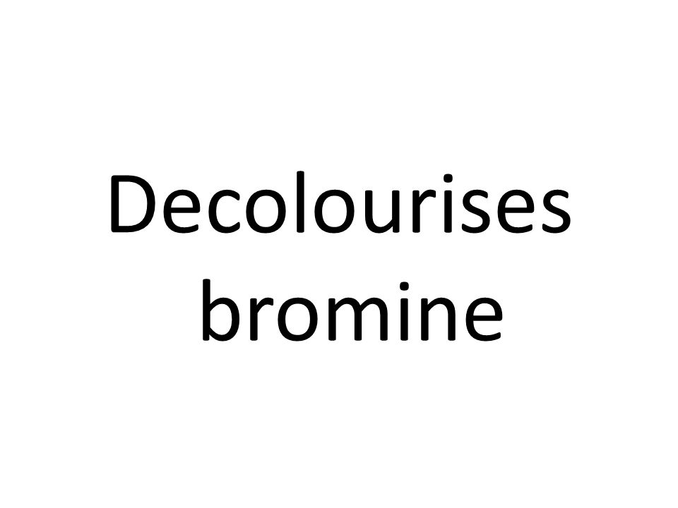 Brown solution with bromine