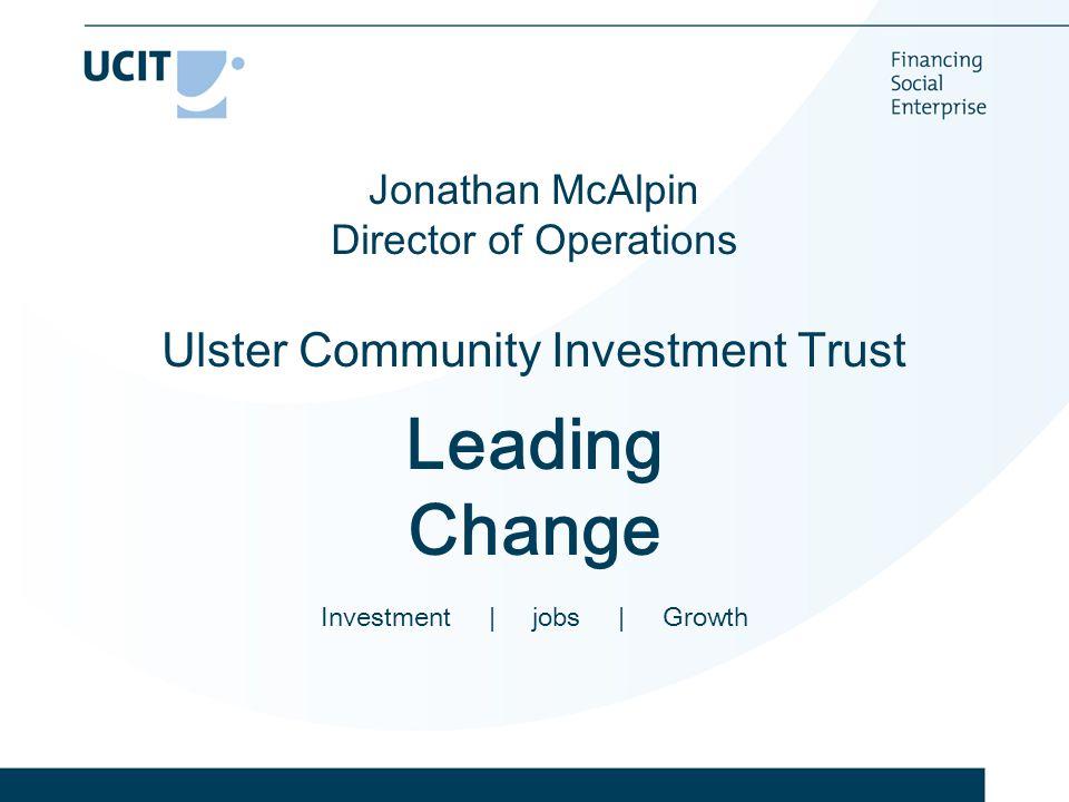 Thank You Ulster Community Investment Trust 13-19 Linenhall Street Belfast BT2 8AA Tel – 028 90315003 Web – www.ucitltd.com Twitter @UCIT_Ltd Facebook