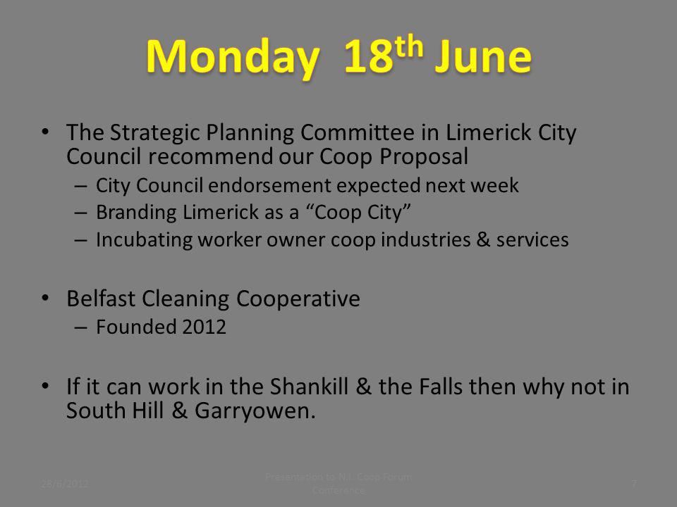 The Strategic Planning Committee in Limerick City Council recommend our Coop Proposal – City Council endorsement expected next week – Branding Limeric