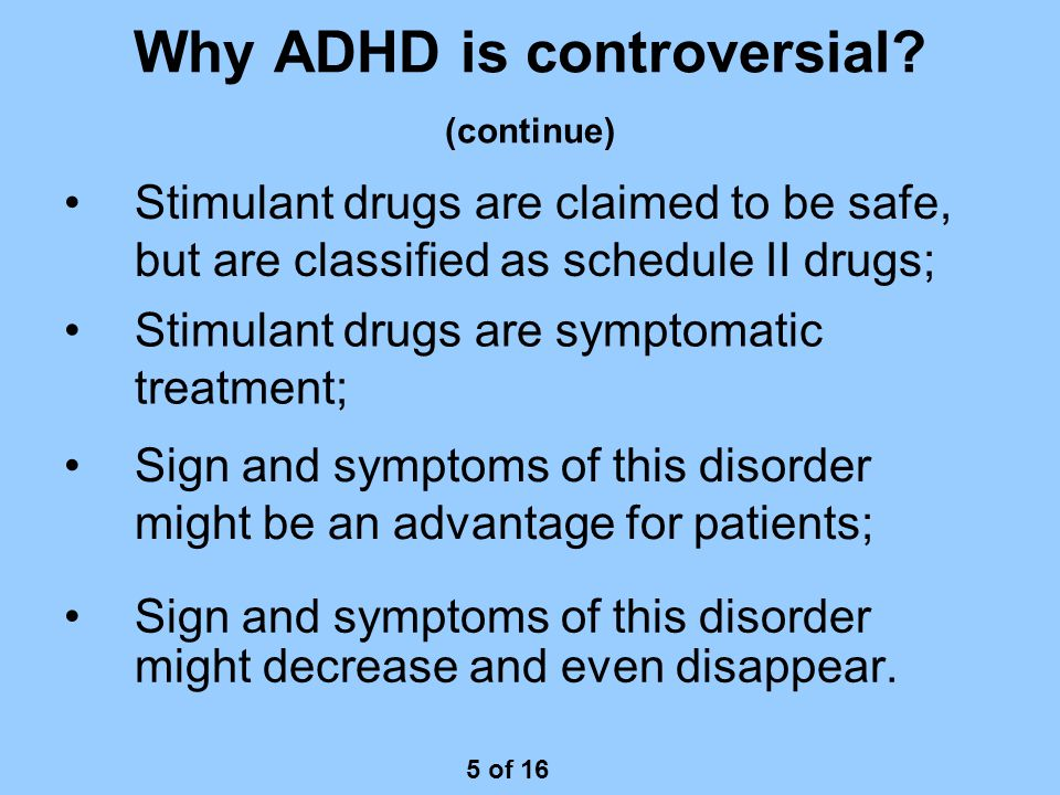 Why ADHD is controversial.