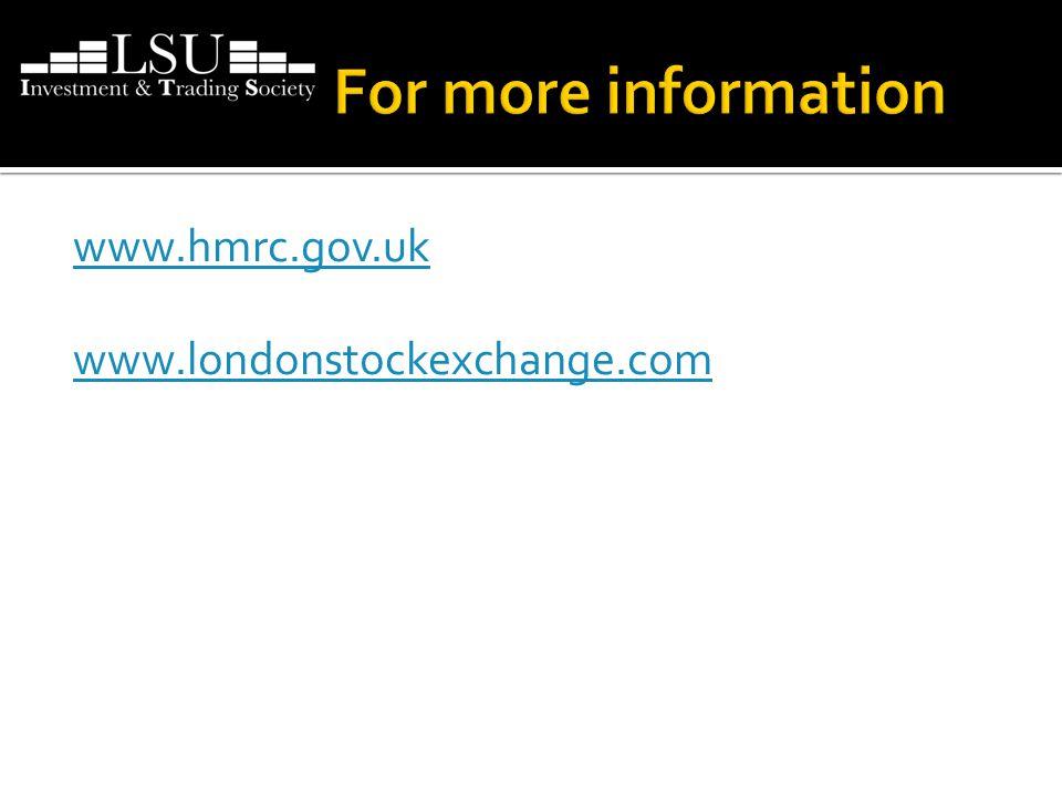 www.hmrc.gov.uk www.londonstockexchange.com