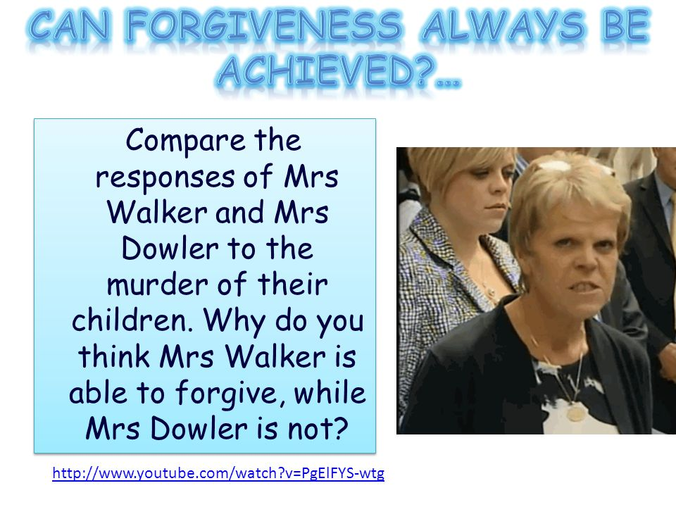 Compare the responses of Mrs Walker and Mrs Dowler to the murder of their children.