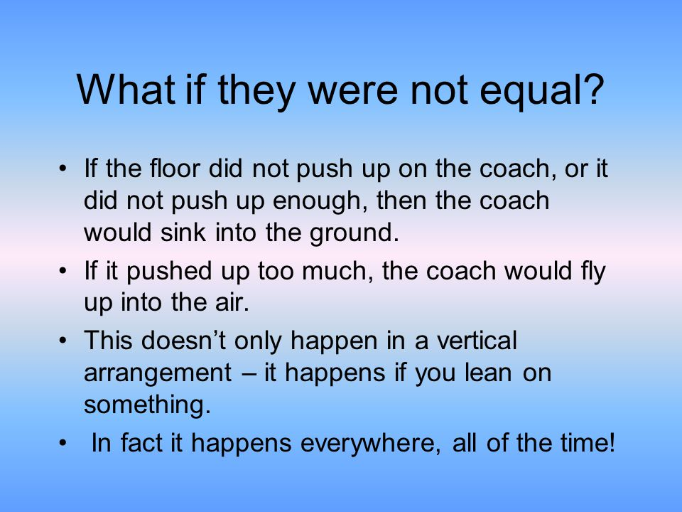 What if they were not equal.