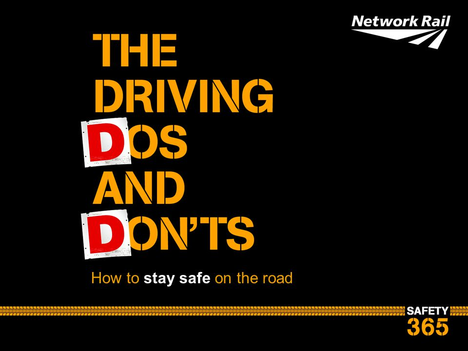 How to stay safe on the road
