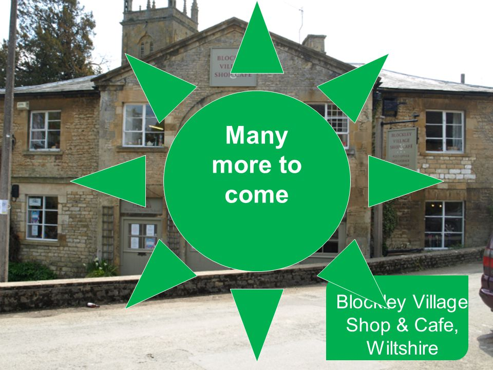 Blockley Village Shop & Cafe, Wiltshire Many more to come