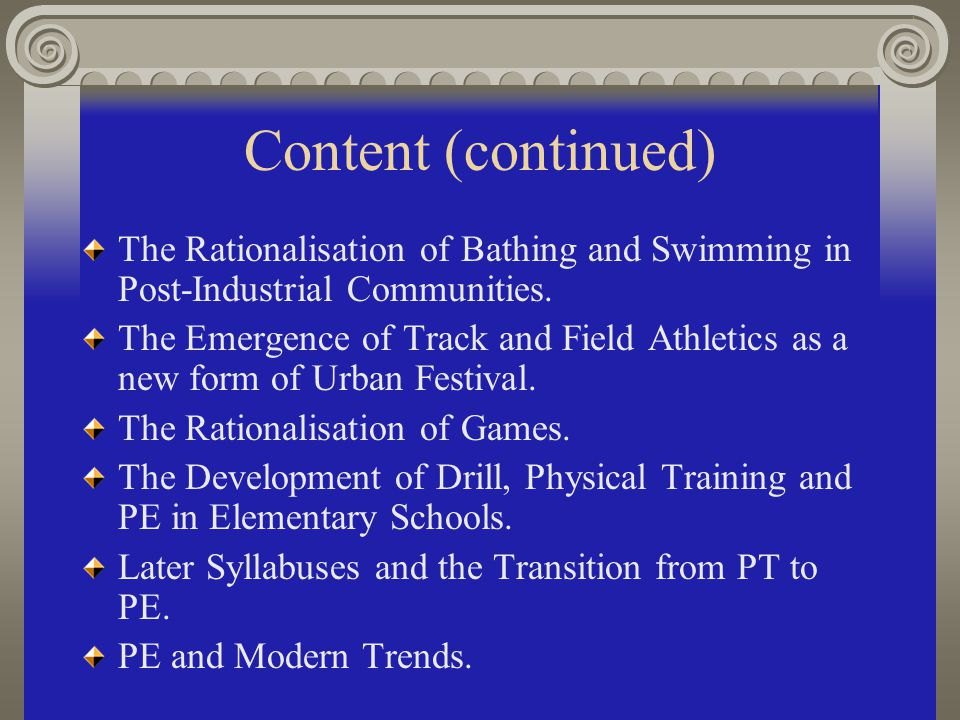 Content of the Course: The Development of Popular Recreation in the UK.
