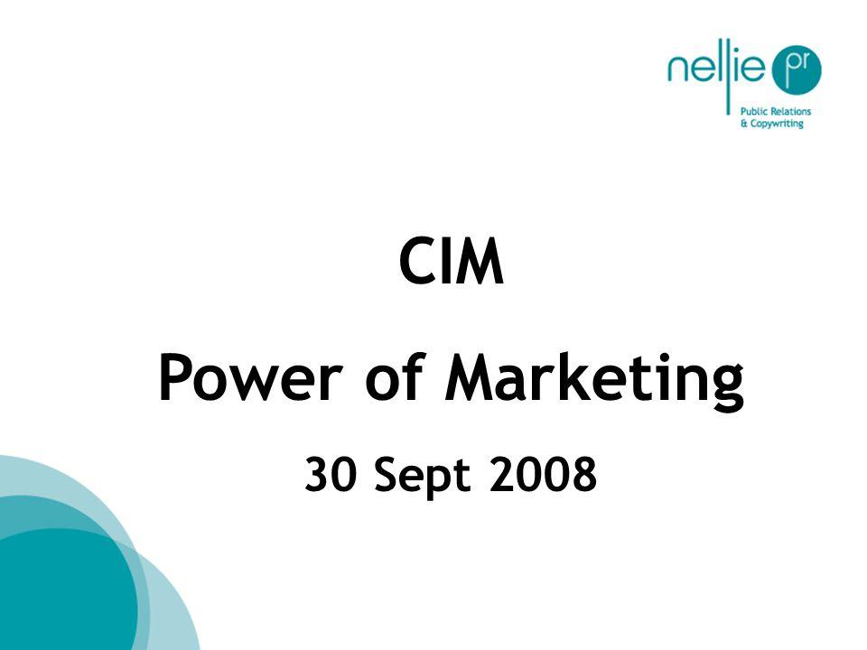 CIM Power of Marketing 30 Sept 2008