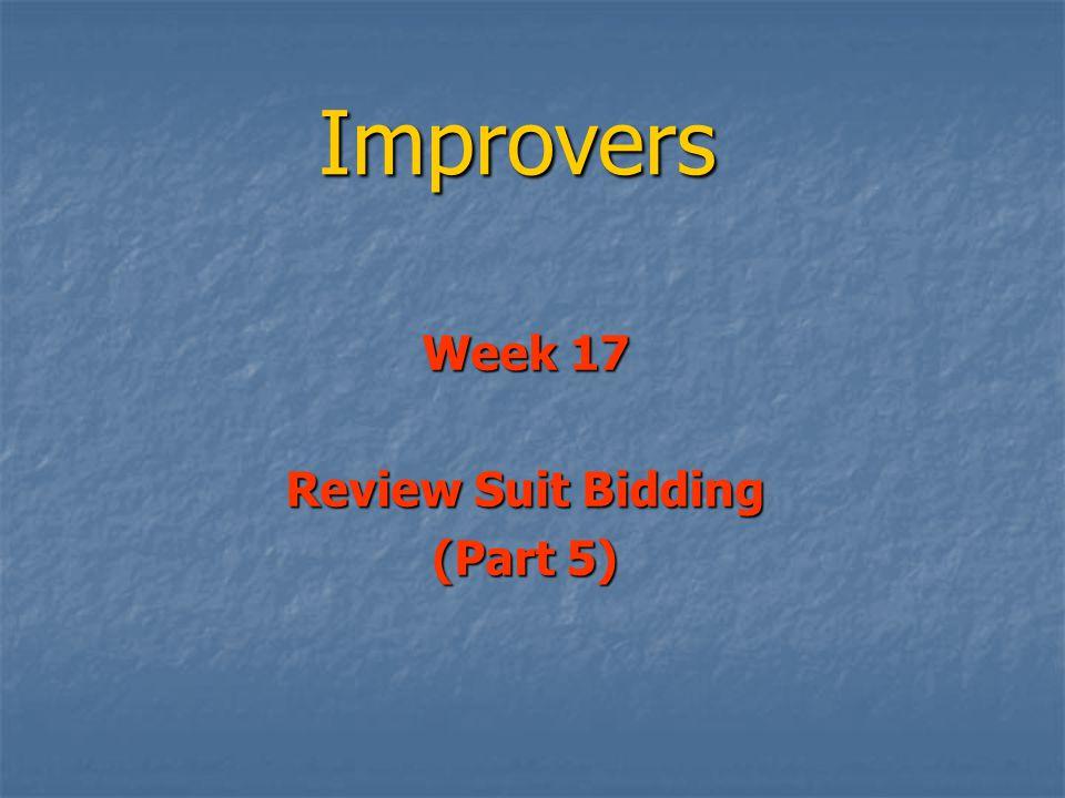Improvers Week 17 Review Suit Bidding (Part 5)