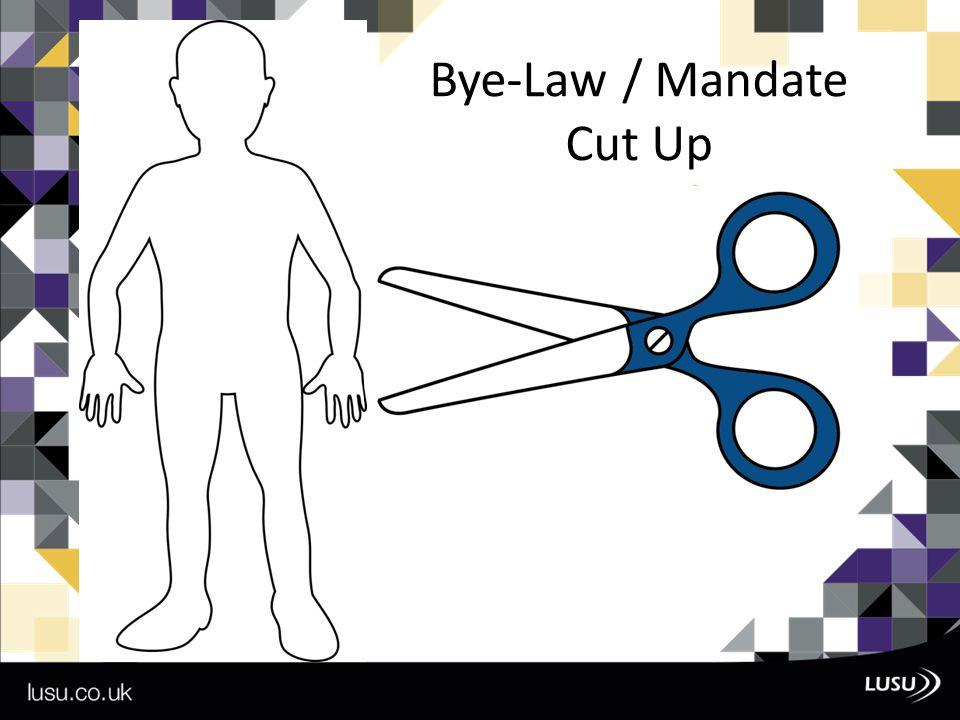 Bye-Law / Mandate Cut Up