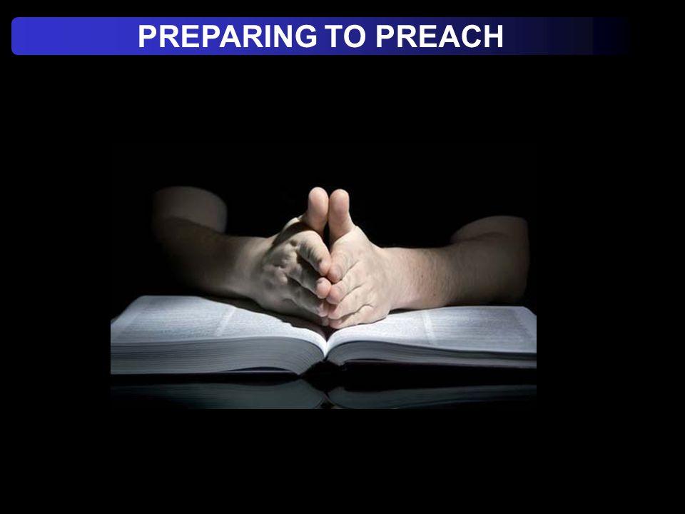 PREPARING TO PREACH