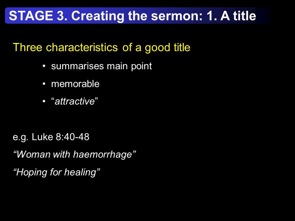 Three characteristics of a good title summarises main point memorable attractive e.g.