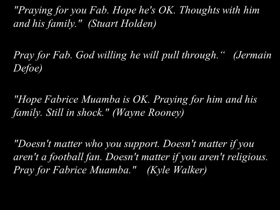 Praying for you Fab. Hope he s OK.