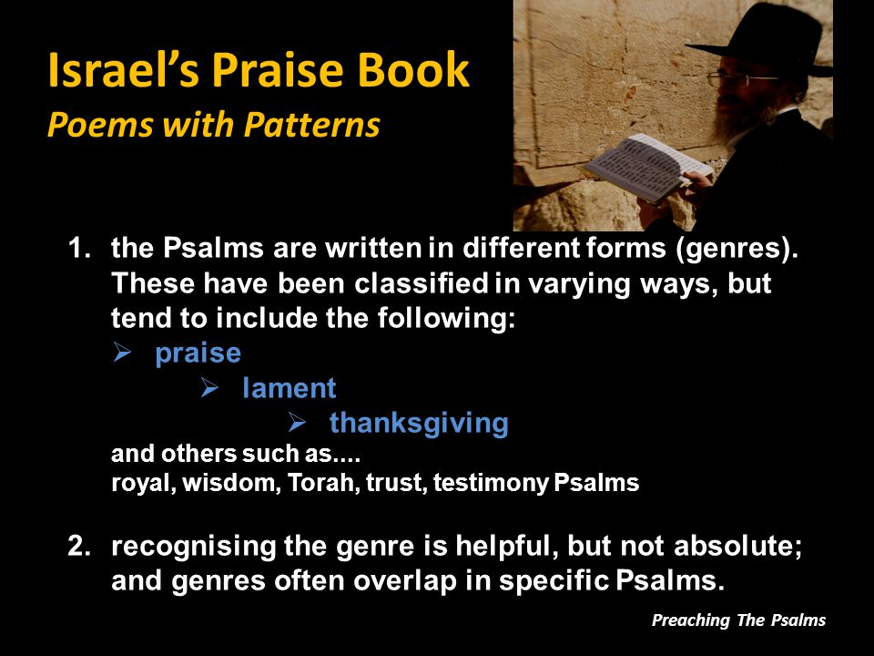 Israel's Praise Book The Dynamic of Faith Preaching The Psalms disorientation orientation re-orientation lament thanks first move: a relinquishment Jewish suffering Jesus' crucifixion second move: a surprise Jewish hope Jesus' resurrection