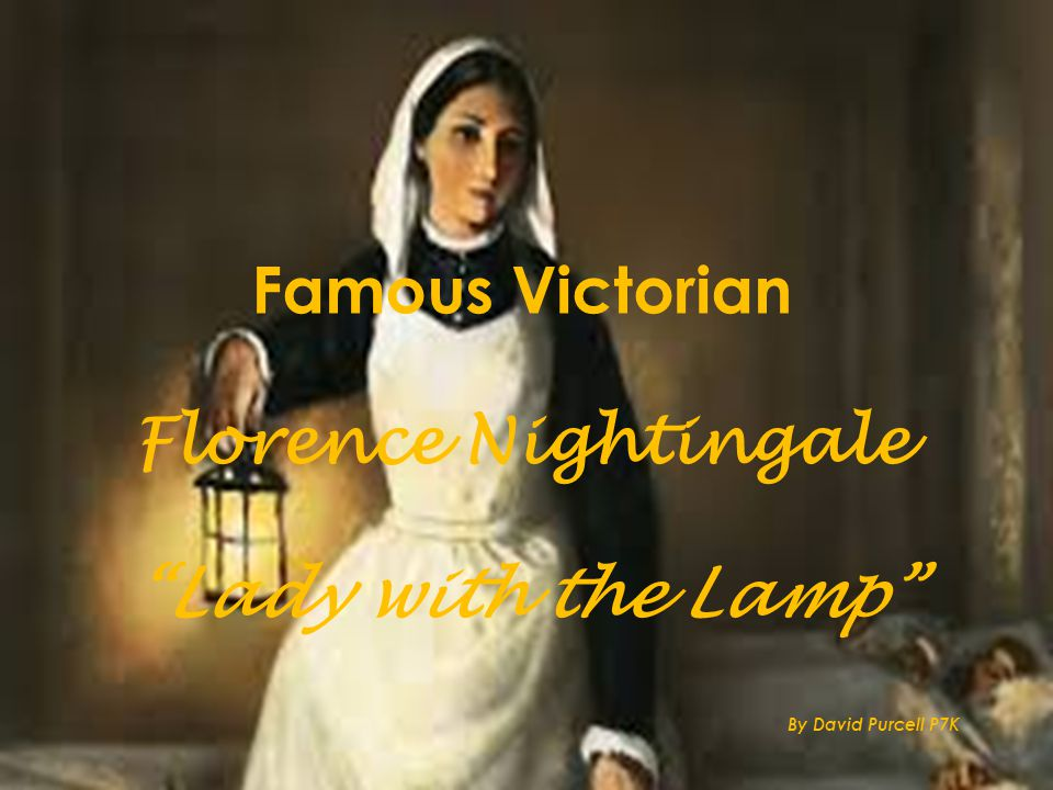 Famous Victorian Florence Nightingale Lady with the Lamp By David Purcell P7K