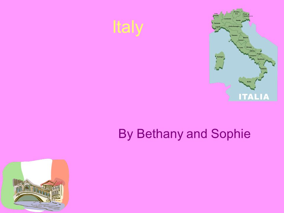 Italy By Bethany and Sophie