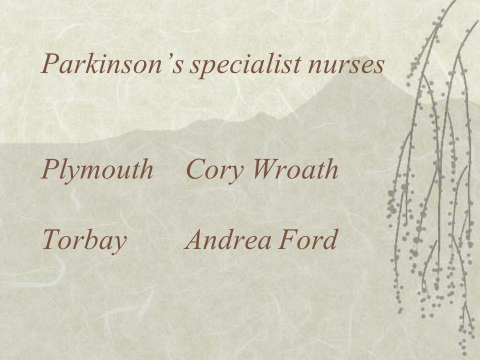 Parkinson's specialist nurses Plymouth Cory Wroath TorbayAndrea Ford