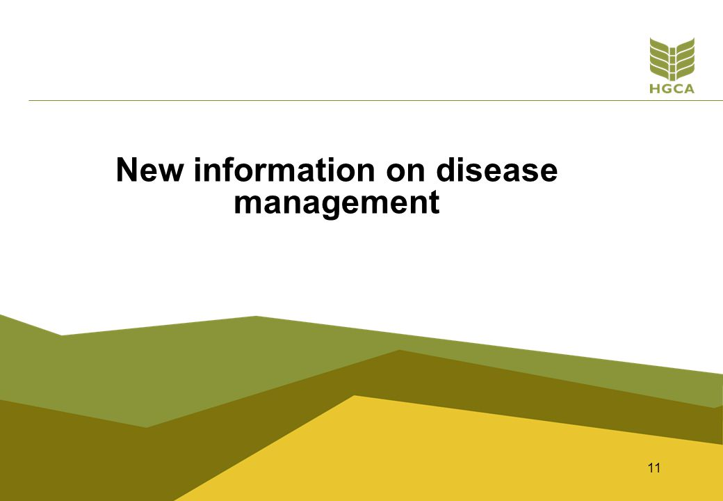 11 New information on disease management
