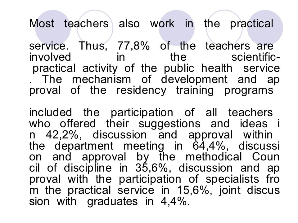 Most teachers also work in the practical service.