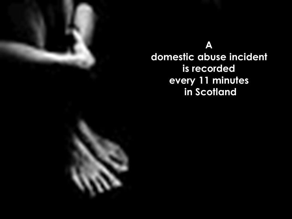 A domestic abuse incident is recorded every 11 minutes in Scotland