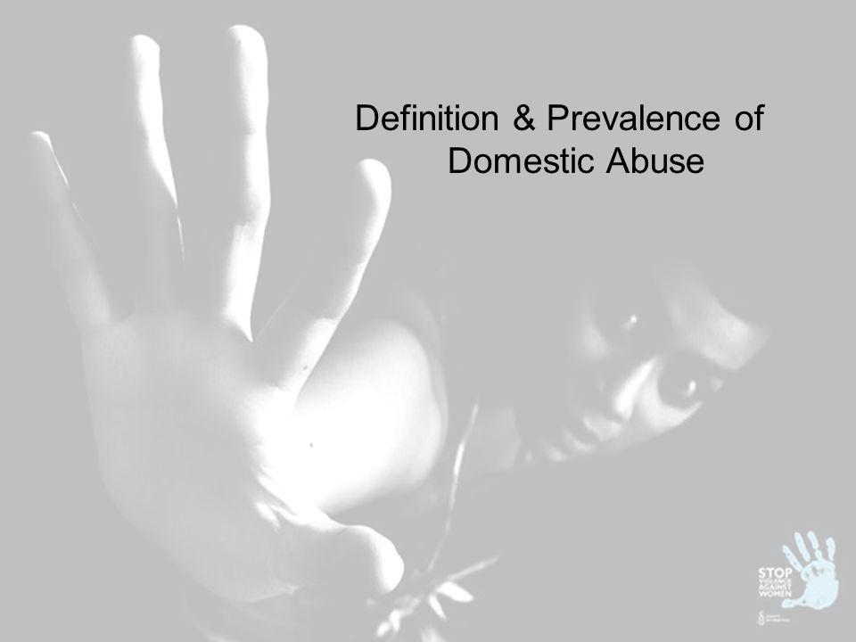Definition & Prevalence of Domestic Abuse