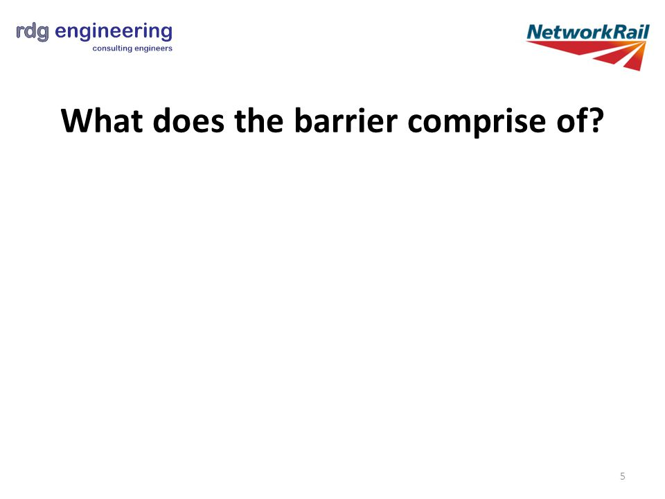 What does the barrier comprise of 5