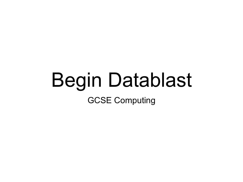 Begin Datablast GCSE Computing