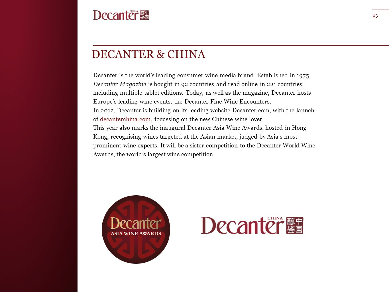 DECANTER & CHINA p3 Decanter is the world's leading consumer wine media brand.
