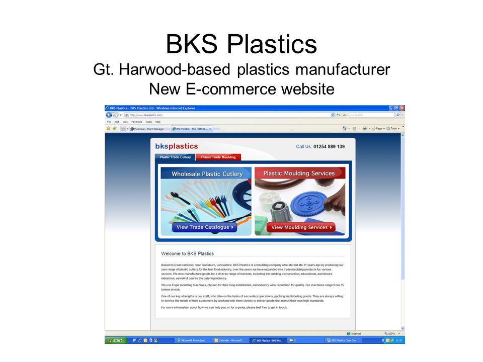 BKS Plastics Gt. Harwood-based plastics manufacturer New E-commerce website