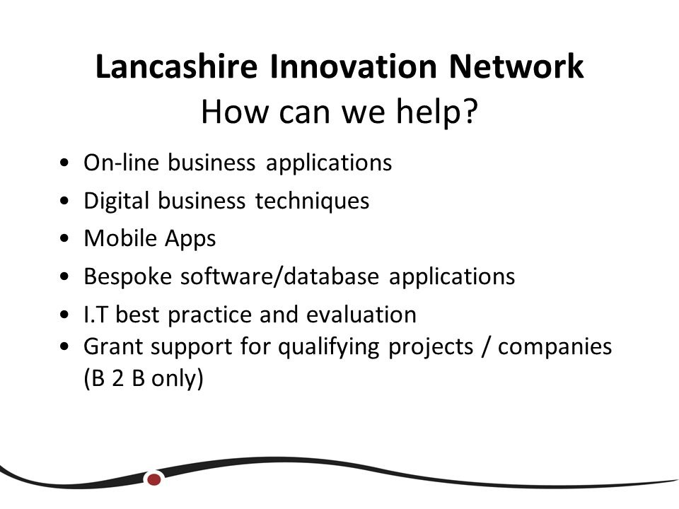 Lancashire Innovation Network How can we help.
