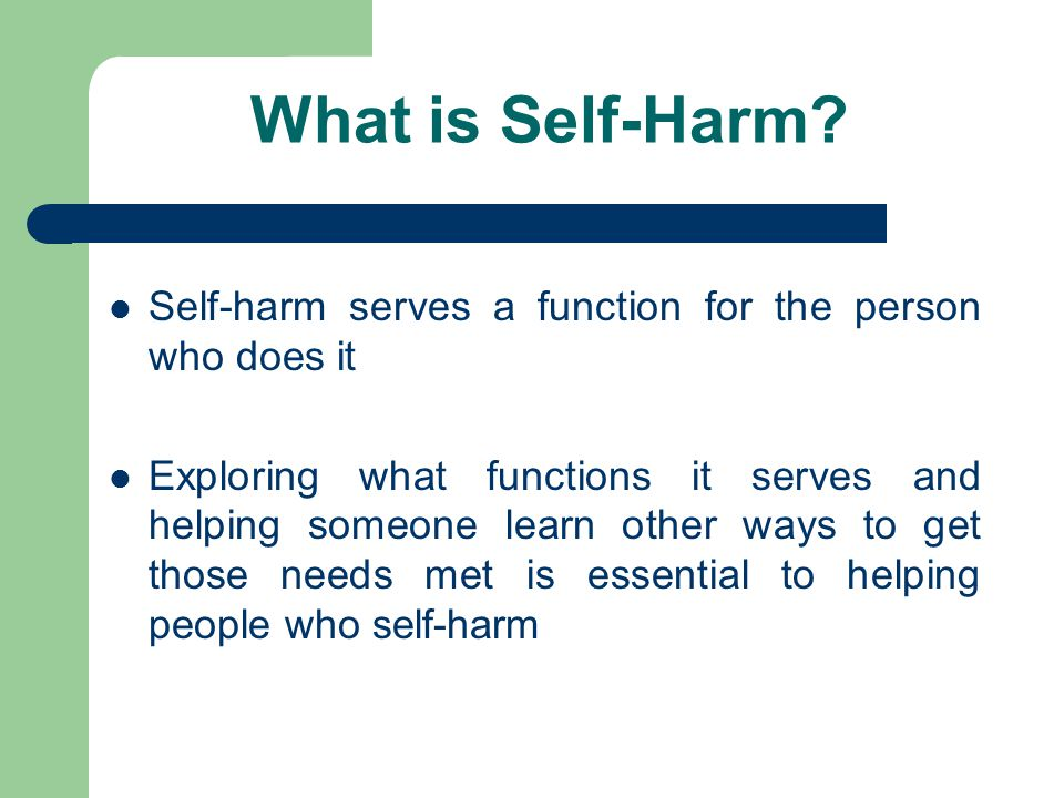 What is Self-Harm.