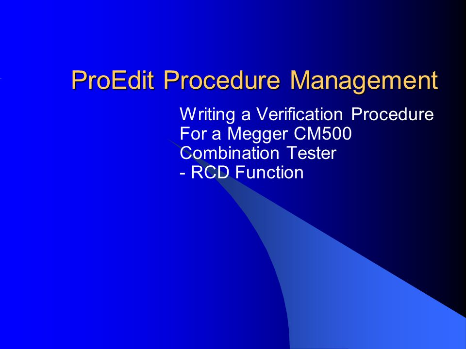 ProCal :: Modifying a Procedure Step 2  The CM500 procedure will be listed, select the line and click Accept