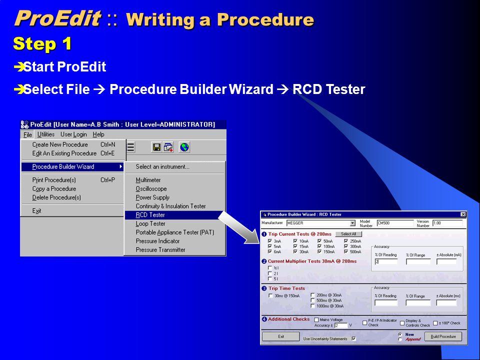 ProCal :: Writing a Procedure Step 2  Enter Manufacturer, Model Number and Version number