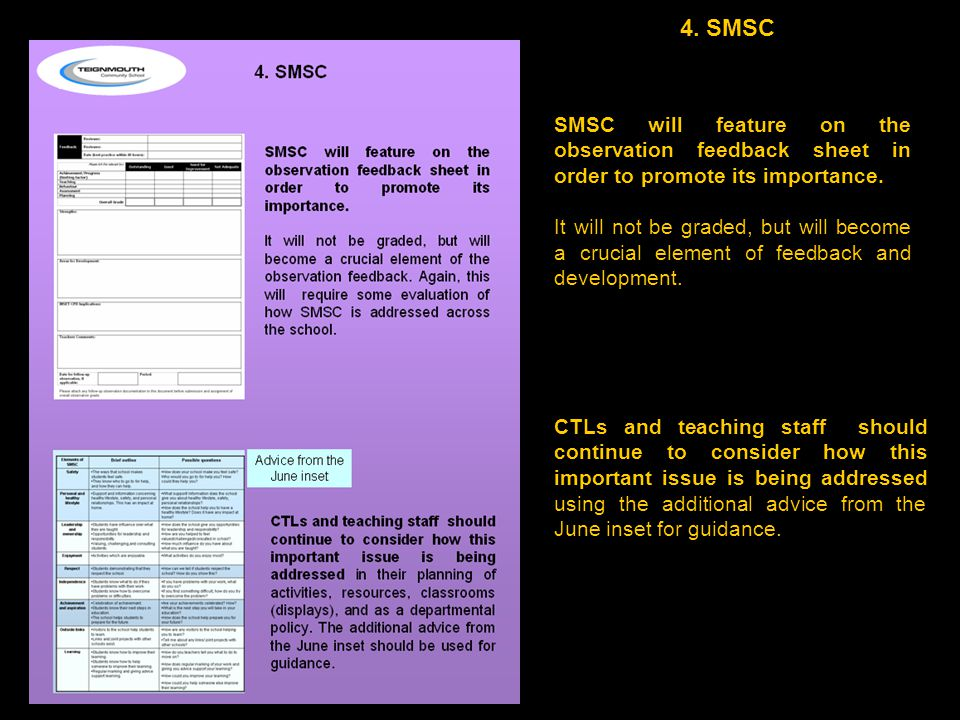 4. SMSC SMSC will feature on the observation feedback sheet in order to promote its importance.