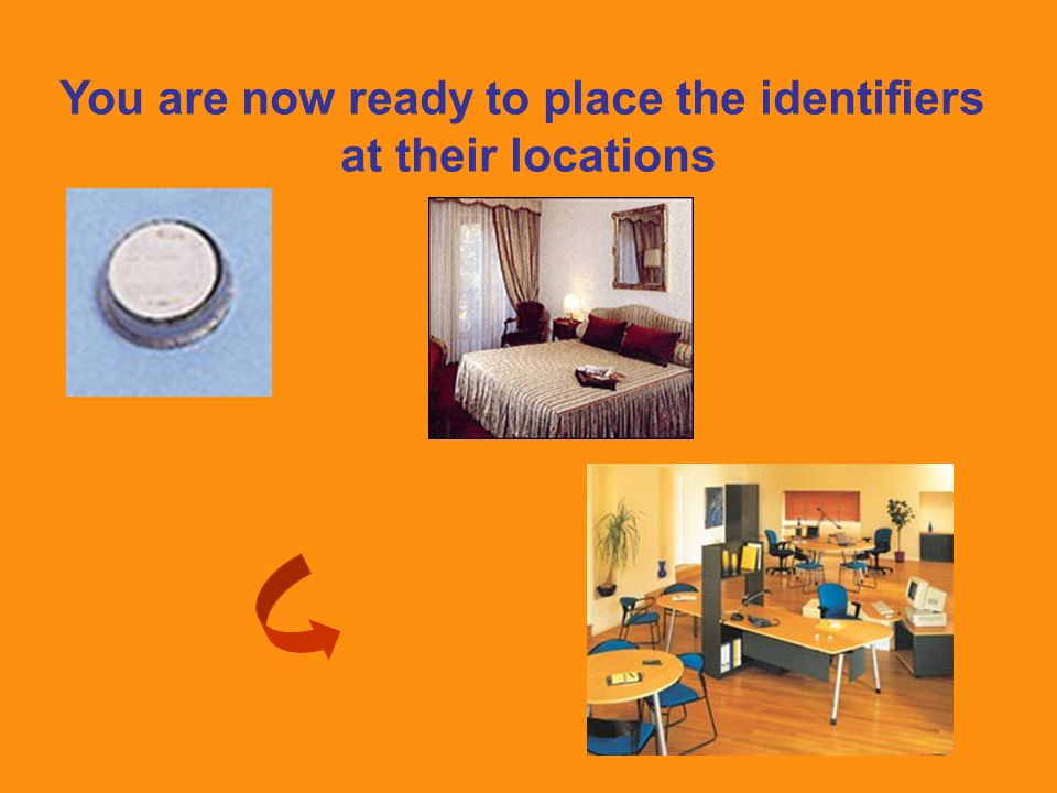 You are now ready to place the identifiers at their locations