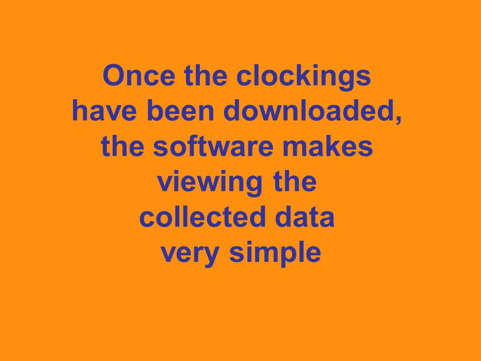Once the clockings have been downloaded, the software makes viewing the collected data very simple