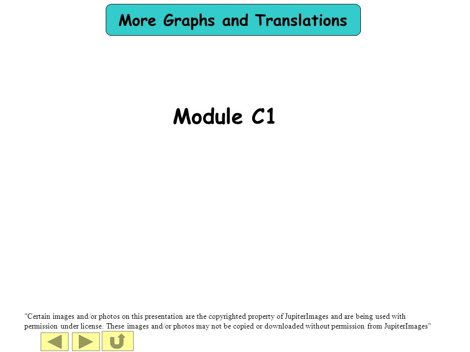 More Graphs and Translations Module C1