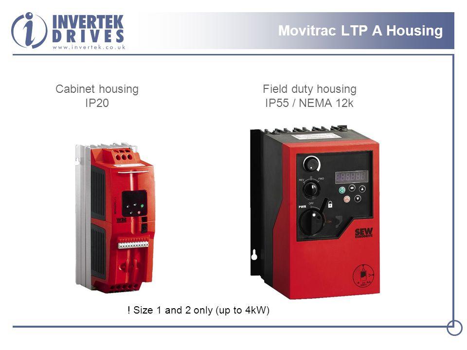 Movitrac LTP A Housing Cabinet housing IP20 Field duty housing IP55 / NEMA 12k .
