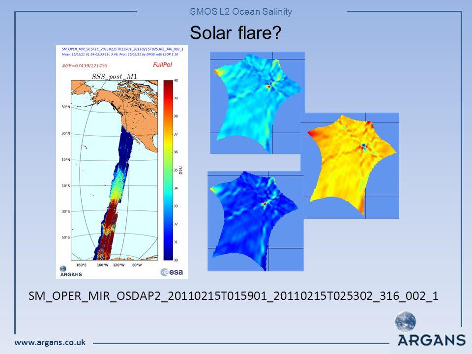 www.argans.co.uk SMOS L2 Ocean Salinity Solar flare.