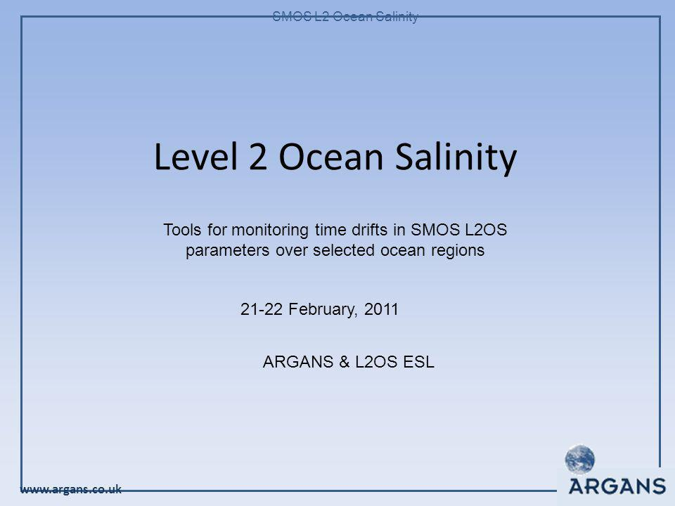 www.argans.co.uk SMOS L2 Ocean Salinity Examples of timelines, different types of filtering