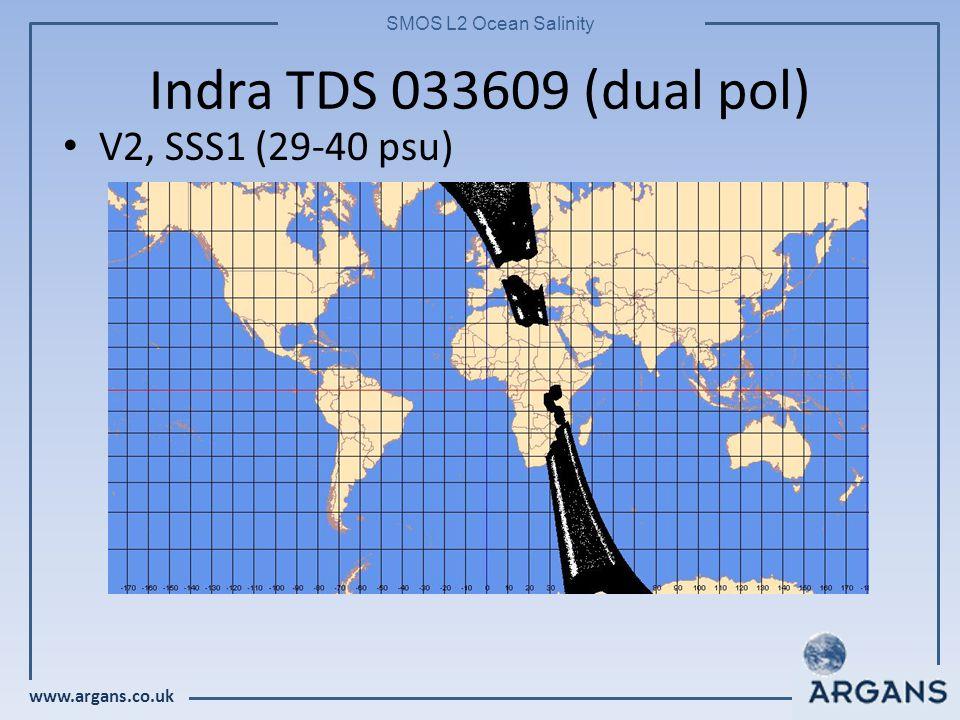 www.argans.co.uk SMOS L2 Ocean Salinity Indra TDS 033609 (dual pol) V2, SSS1 (29-40 psu)