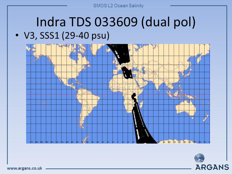 www.argans.co.uk SMOS L2 Ocean Salinity Indra TDS 033609 (dual pol) V3, SSS1 (29-40 psu)