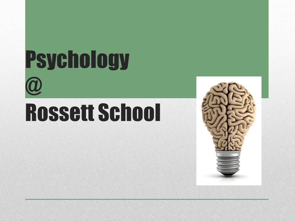 Psychology @ Rossett School