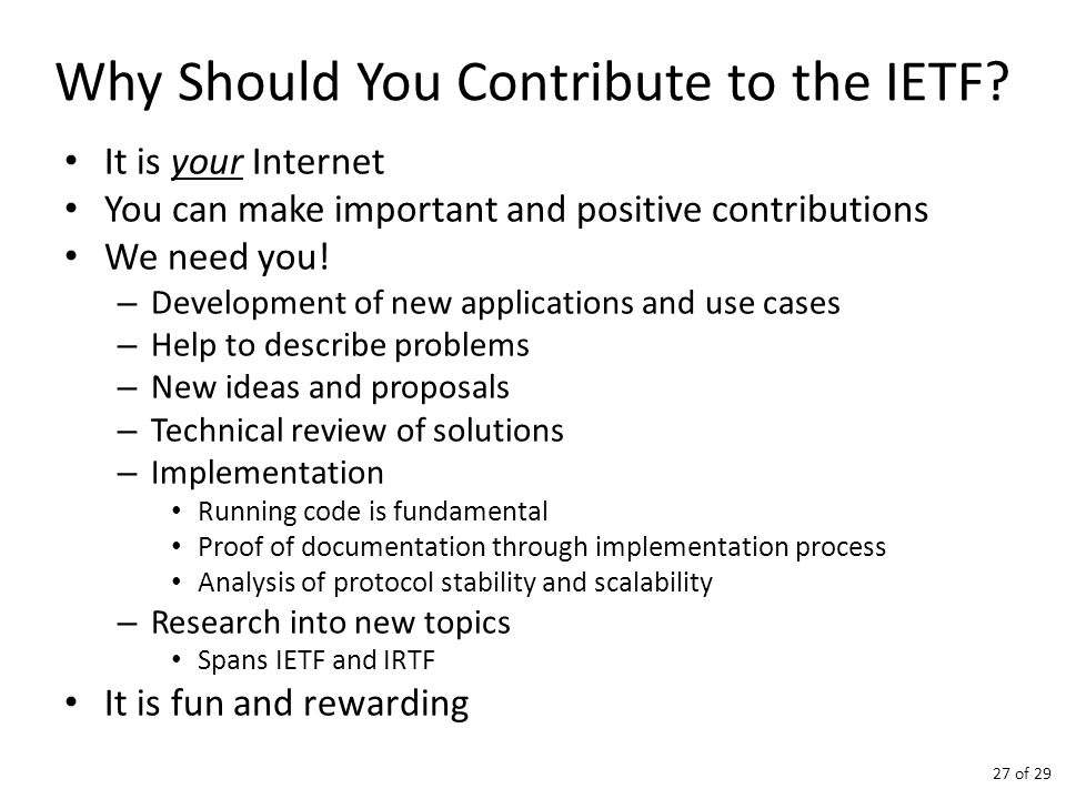 Why Should You Contribute to the IETF.